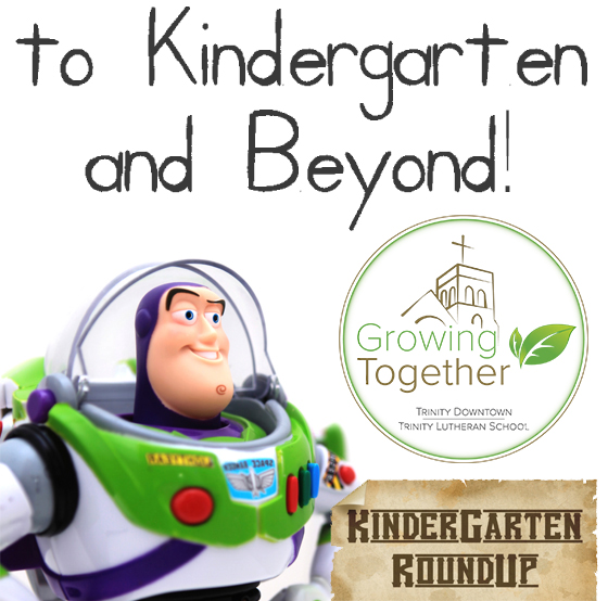 Kindergarten (and Beyond!) Round-Up