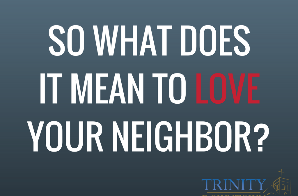Trinity's CDC Family – Loving Our Neighbors