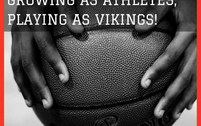 Living As Ambassadors, Growing As Athletes, Playing As Vikings!