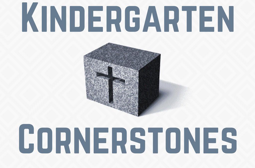 Kindergarten Cornerstones