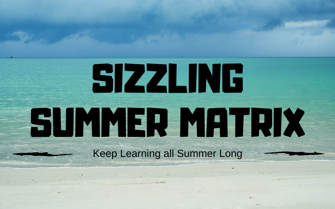Gear Up for a Sizzling Summer of Learning! Win Prizes!